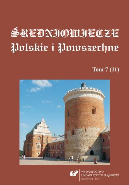 Średniowiecze Polskie i Powszechne. T. 7 (11)
