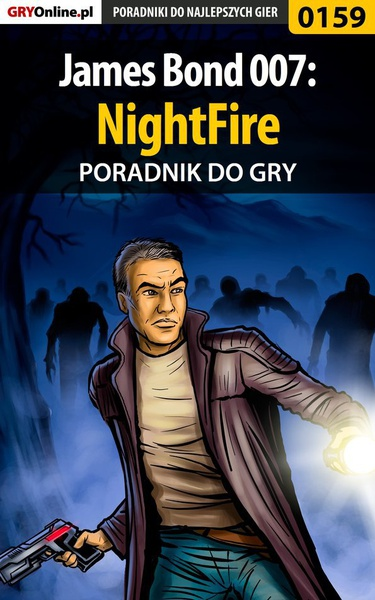 James Bond 007: NightFire - poradnik do gry