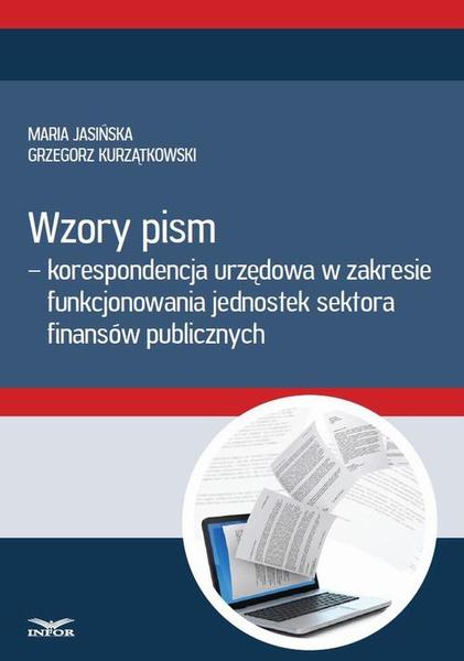 Wzory pism - korespondencja urzędowa w zakresie funkcjonowania jedostek sektra finansów publicznych