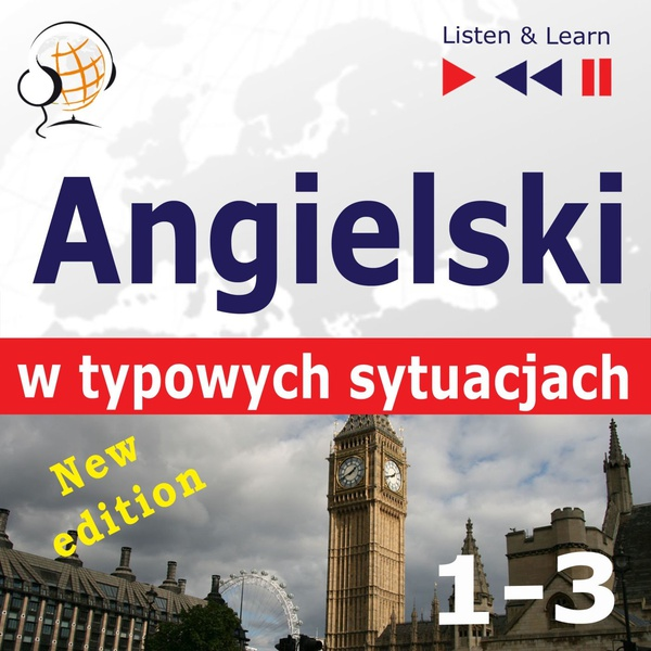 Angielski w typowych sytuacjach. 1-3 - New Edition: A Month in Brighton + Holiday Travels + Business English: (47 tematów na poziomie B1-B2)