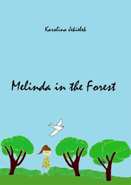 Melinda in the Forest