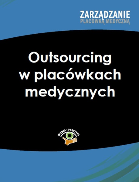Outsourcing w placówkach medycznych