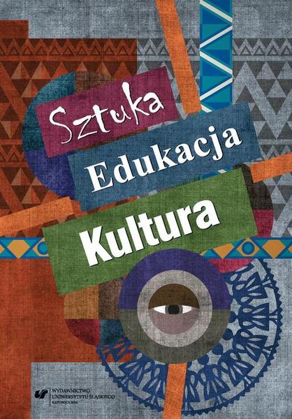 Sztuka - edukacja - kultura
