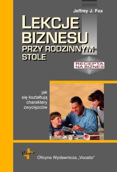Lekcje biznesu przy rodzinnym stole