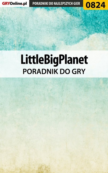 LittleBigPlanet - poradnik do gry
