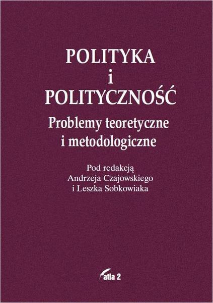 Polityka i polityczność