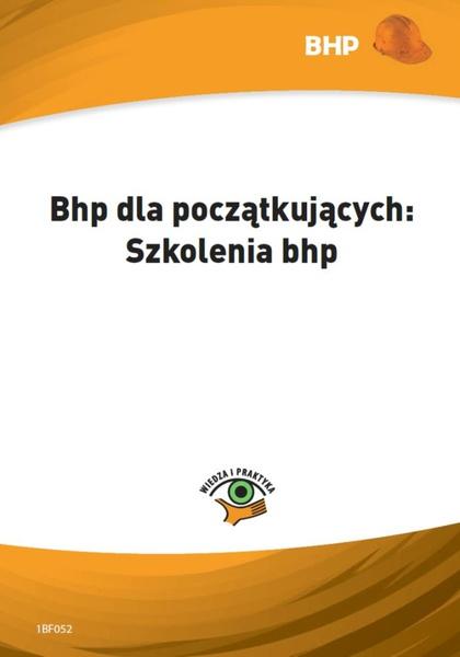 Bhp dla początkujących: szkolenia bhp