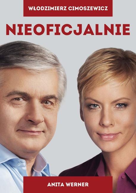 Nieoficjalnie - Anita Werner,Włodzimierz Cimoszewicz