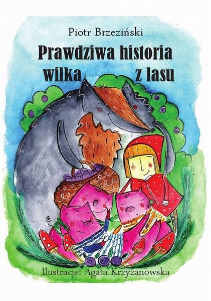 """Prawdziwa historia wilka z lasu"""""""