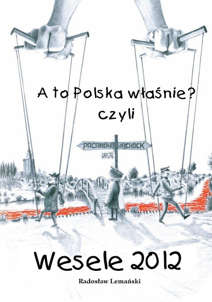 A to Polska Właśnie? czyli Wesele 2012