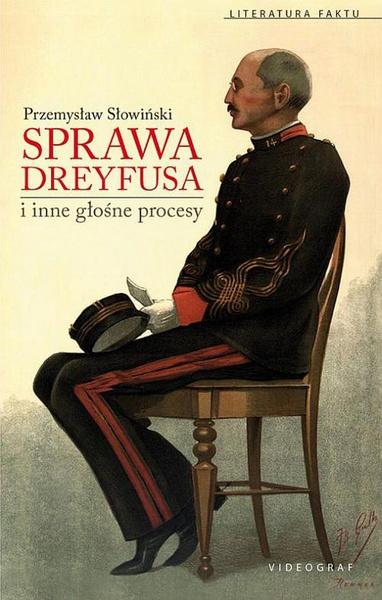 Sprawa Dreyfusa i inne głośne procesy