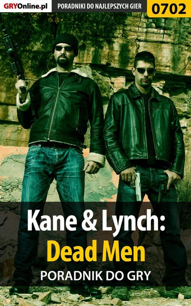 Kane  Lynch: Dead Men - poradnik do gry