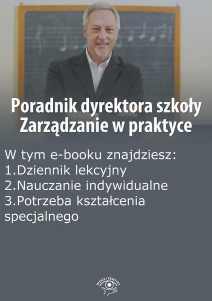 Poradnik dyrektora szkoły. Zarządzanie w praktyce, wydanie wrzesień-październik 2014 r.