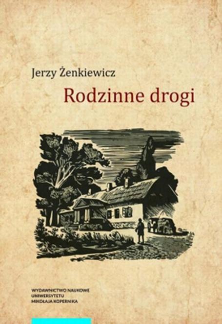 Rodzinne drogi - Jerzy Żenkiewicz