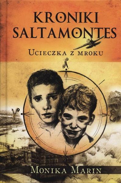 Kroniki Saltamontes: ucieczka z mroku