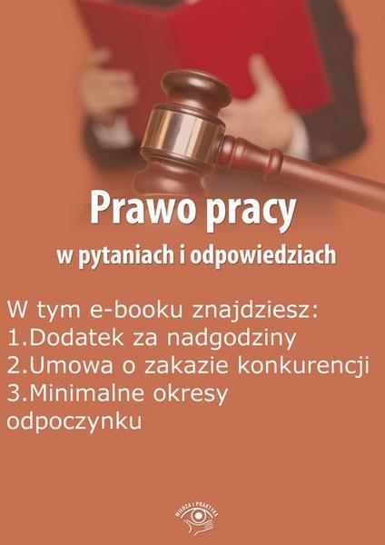 Prawo pracy w pytaniach i odpowiedziach, wydanie czerwiec-lipiec 2015 r.
