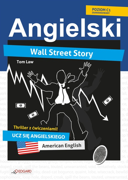 Wall Street Story. Angielski thriller z ćwiczeniami