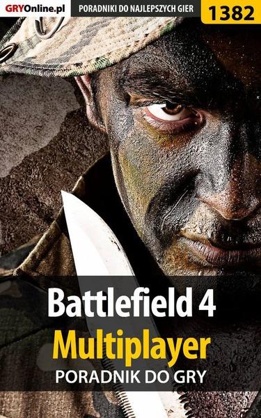 Battlefield 4 - Multiplayer - poradnik do gry