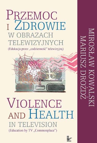 Przemoc i zdrowie w obrazach telewizji