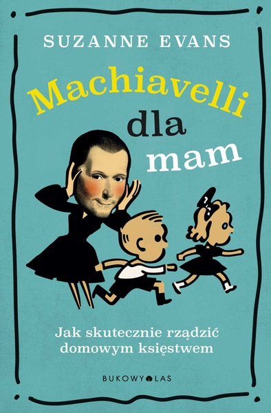 Machiavelli dla mam
