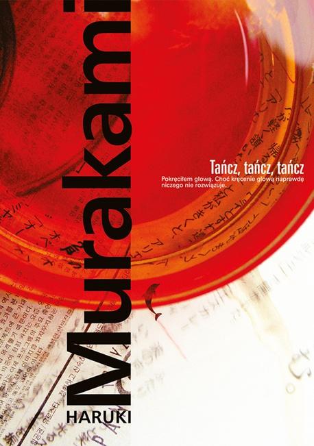 Tańcz, tańcz, tańcz - Haruki Murakami