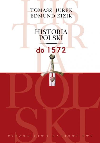 Historia Polski do 1572