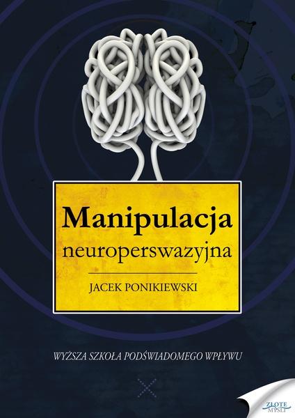 Manipulacja neuroperswazyjna