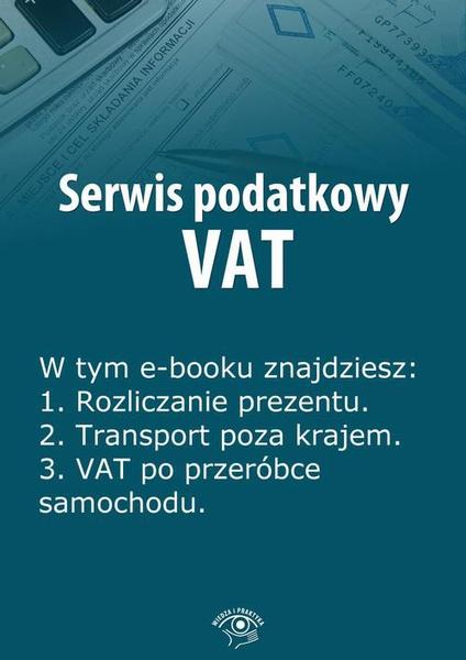 Serwis podatkowy VAT, wydanie styczeń 2014 r.