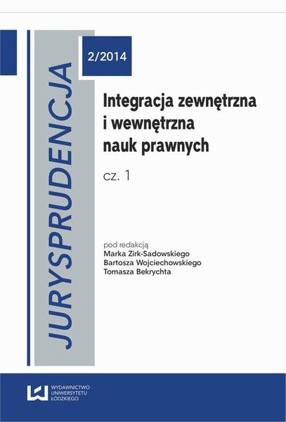 Integracja zewnętrzna i wewnętrzna nauk prawnych. Cz. 1