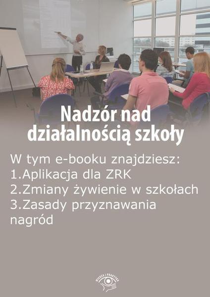 Nadzór nad działalnością szkoły, wydanie maj-czerwiec 2016 r.