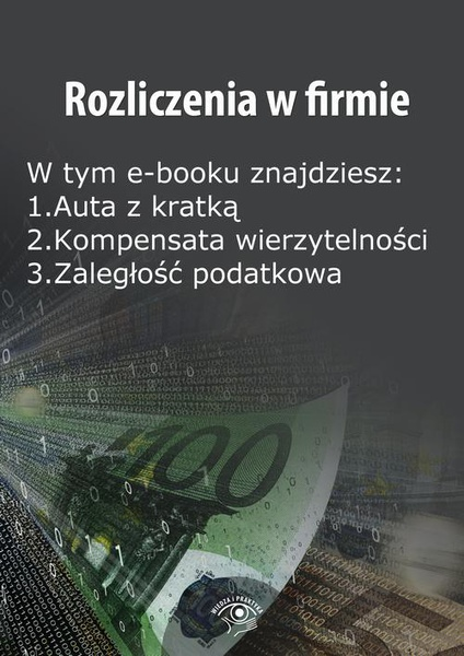Rozliczenia w firmie, wydanie maj 2014 r.