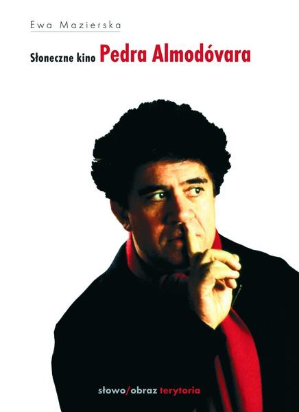 Słoneczne kino Pedra Almodóvara