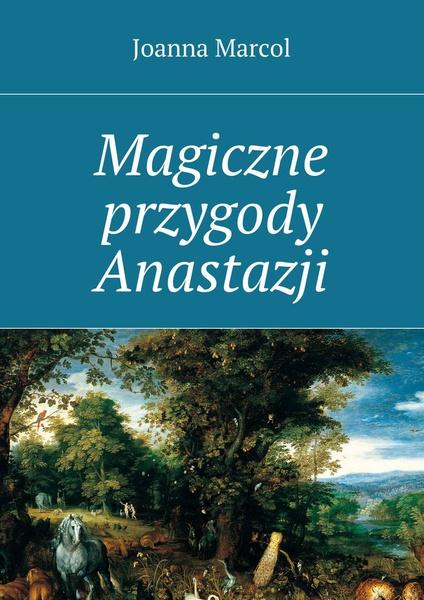 Magiczne przygody Anastazji