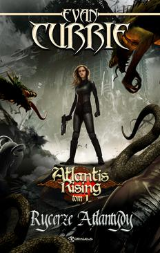 ebook Atlantis Rising. Tom 1. Rycerze Atlantydy