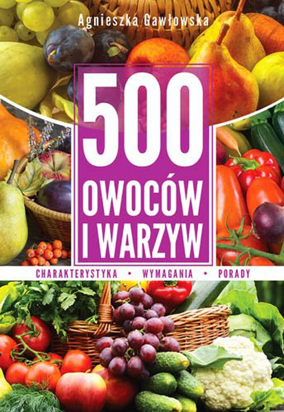 500 owoców i warzyw