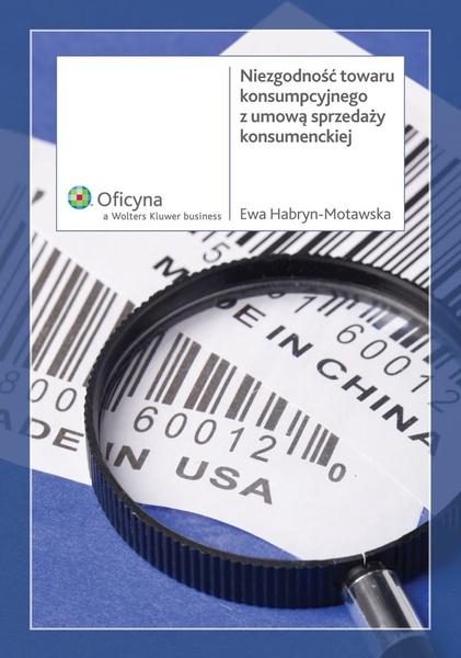 Niezgodność towaru konsumpcyjnego z umową sprzedaży konsumenckiej