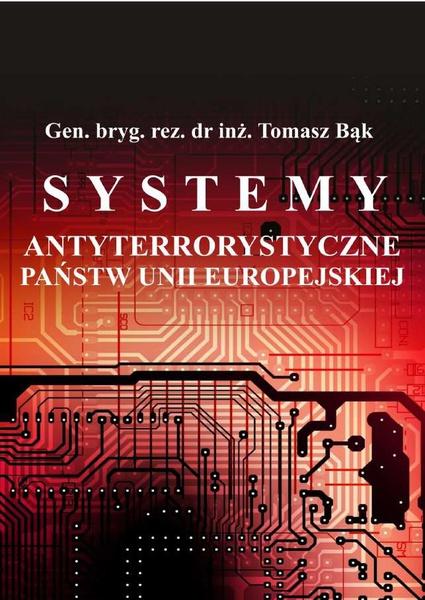 Systemy antyterrorystyczne państw Unii Europejskiej