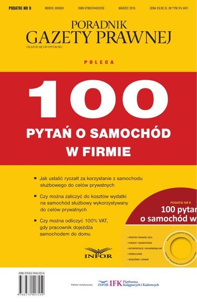 PODATKI NR 9 - 100 PYTAŃ O SAMOCHÓD W FIRMIE wydanie internetowe