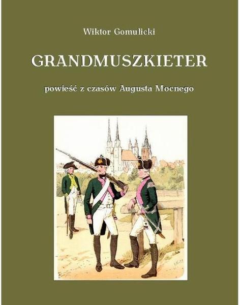 Grandmuszkieter