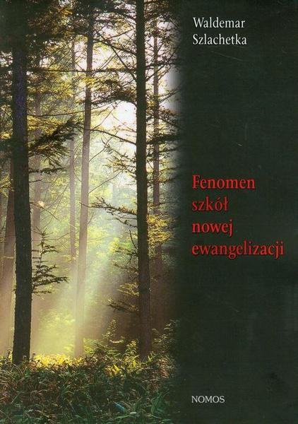Fenomen szkół nowej ewangelizacji