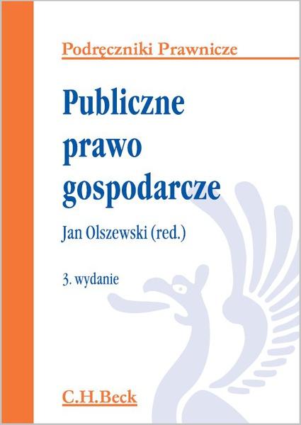 Publiczne prawo gospodarcze. Wydanie 3