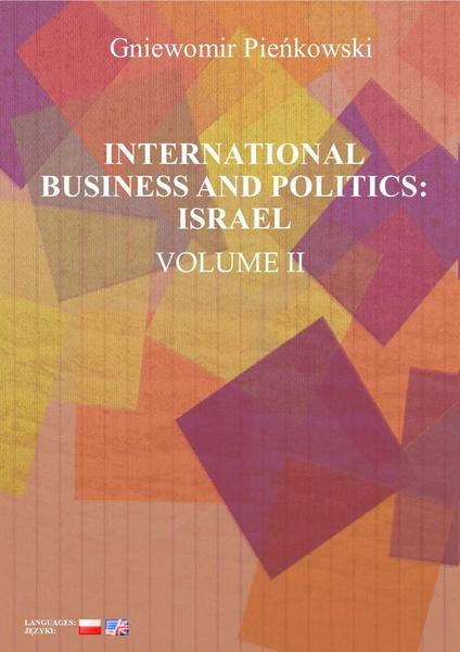 International Business and Politics. Volume II: Israel