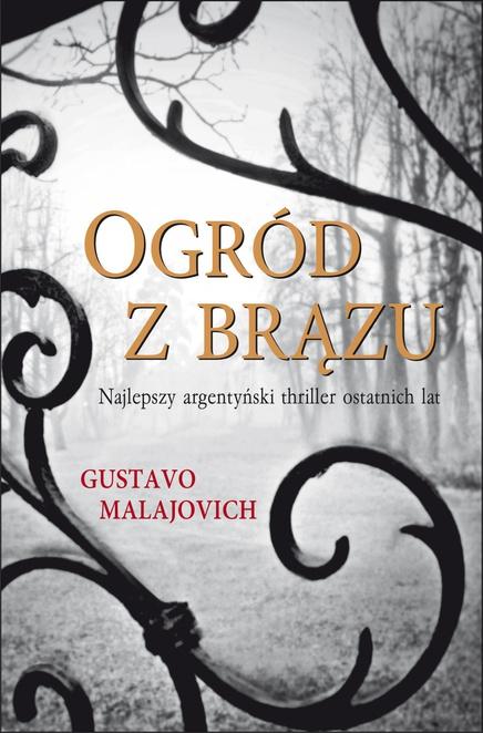 OGRÓD Z BRĄZU - Gustavo Malajovich