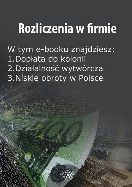 Rozliczenia w firmie, wydanie sierpień 2014 r.