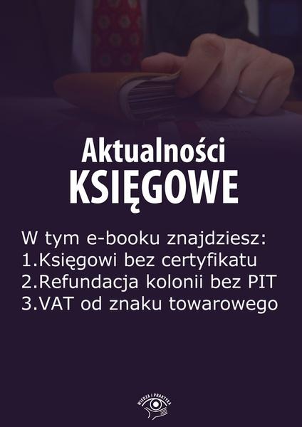 Aktualności księgowe, wydanie sierpień 2014 r.