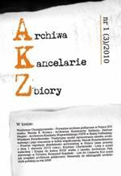 Archiwa - Kancelarie - Zbiory, nr 1(3)/2010