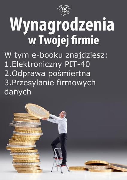 Wynagrodzenia w Twojej firmie, wydanie październik 2014 r. część I