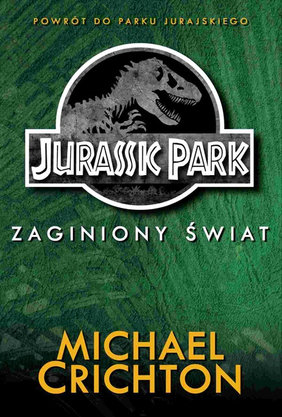 Jurassic Park. Zaginiony Świat