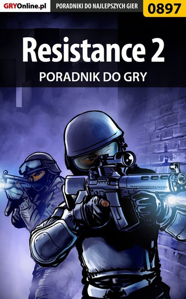 Resistance 2 - poradnik do gry