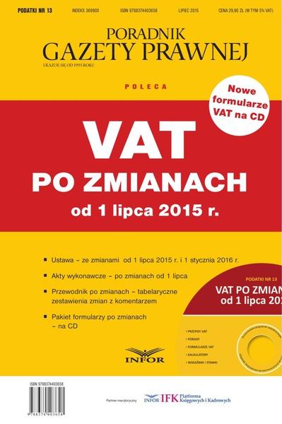 PODATKI NR 13 - VAT PO ZMIANACH OD 1 LIPCA 2015 R. wydanie internetowe